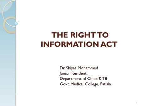 THE RIGHT TO INFORMATION ACT
