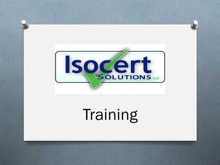 Training. Corrective Action Training How to Implement, Process and Administer the Corrective Action Process.