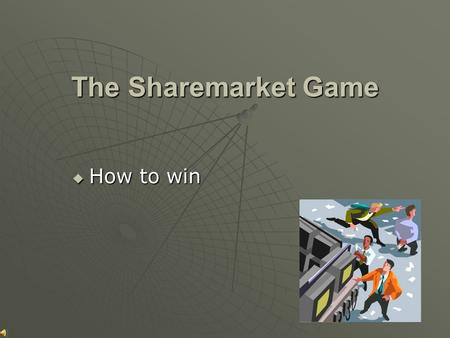 The Sharemarket Game  How to win Rules  Entry is free.  Each student or group of students is entered online by the Coordinating Teacher.