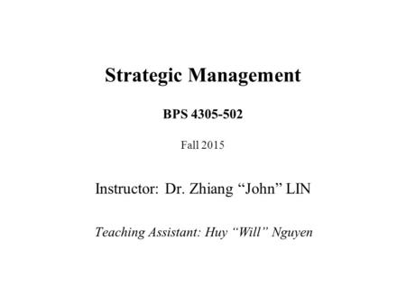 Strategic Management BPS Fall 2015