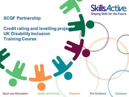SCQF Partnership Credit rating and levelling project UK Disability Inclusion Training Course.
