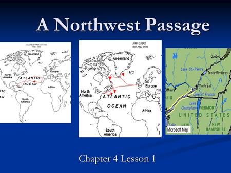 A Northwest Passage Chapter 4 Lesson 1.