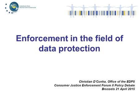 Enforcement in the field of data protection