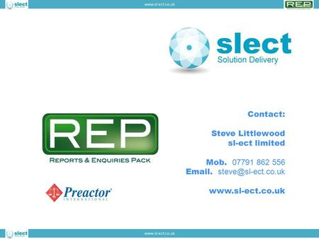 Contact: Steve Littlewood sl-ect limited Mob. 07791 862 556  .