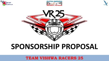SPONSORSHIP PROPOSAL TEAM VISHWA RACERS 25 *.