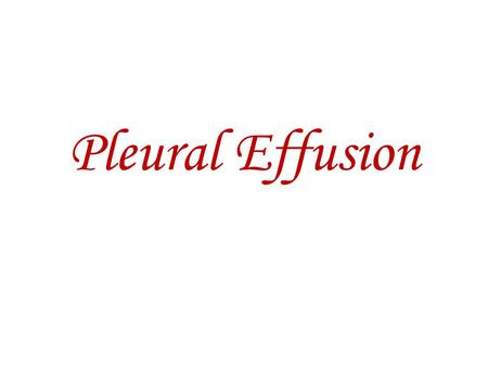 Pleural Effusion. Pleural Effusion-Definition it is an abnormal collection of fluid in the pleural space resulting from excess fluid production or decreased.
