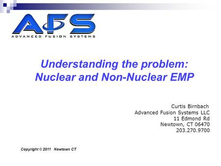 Understanding the problem: Nuclear and Non-Nuclear EMP