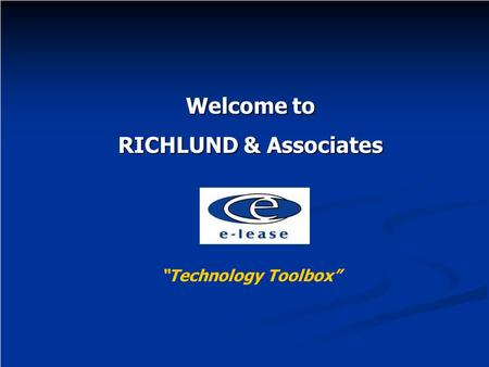 "Welcome to RICHLUND & Associates ""Technology Toolbox"""