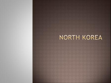  Not been associated with any acts of terrorism since 1987 - though pronoun for its influences of spreading communism - 1970- North Koreans hijacked.
