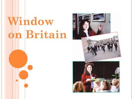 Window on Britain. SCHOOLS IN GREAT BRITAIN QUIZ WINDOW Tick the correct information a) Most children start primary school at the age of 7 b) About 20%