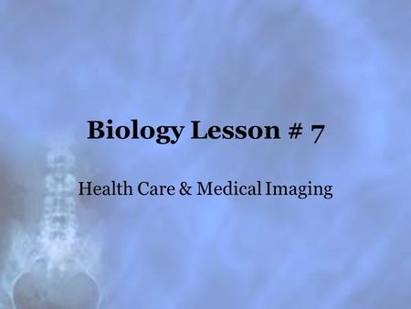 Health Care & Medical Imaging