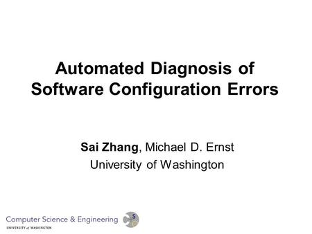 Automated Diagnosis of Software Configuration Errors