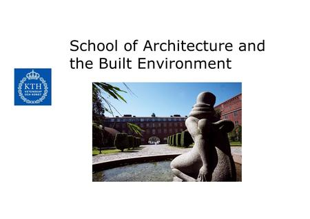 School of Architecture and the Built Environment.