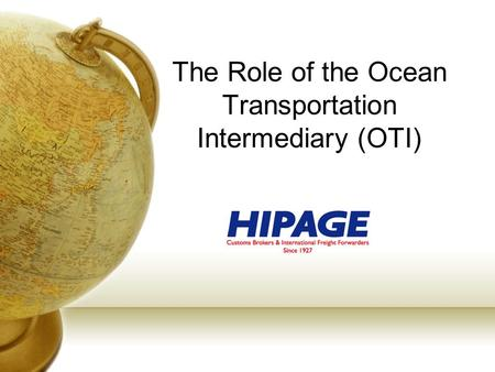 The Role of the Ocean Transportation Intermediary (OTI)