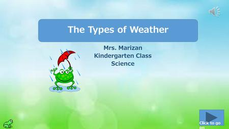 Mrs. Marizan Kindergarten Class Science