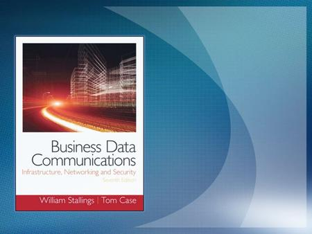 "Lecture slides prepared for ""Business Data Communications"", 7/e, by William Stallings and Tom Case, Chapter 8 ""TCP/IP""."