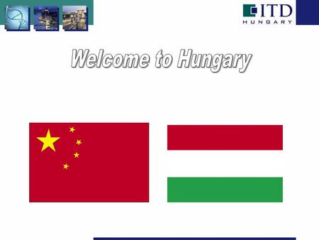 Welcome to Hungary.