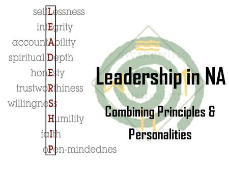 Leadership in NA Combining Principles & Personalities.