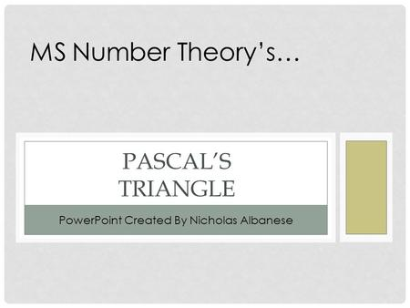 an overview of pascals triangle bias a french mathematician Discovering pascal's triangle ispascal'striangle,namedafterthefrenchmathematician ozobot bit classroom application - discovering pascals.