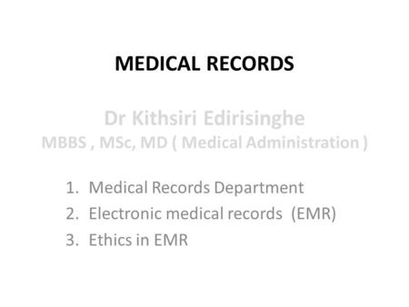 Medical Records Department Electronic medical records  (EMR)