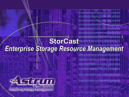 StorCast Enterprise Storage Resource Management. What is Enterprise Storage Resource Management?