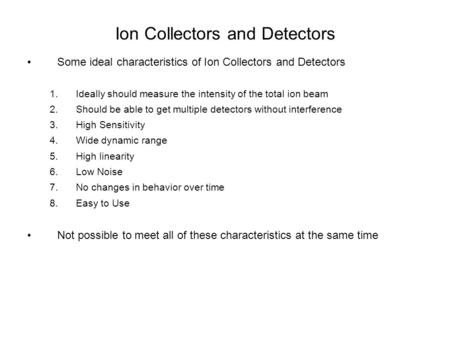 Ion Collectors and <strong>Detectors</strong>
