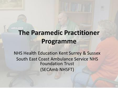 The Paramedic Practitioner Programme