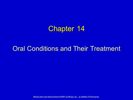 Oral Conditions and Their Treatment
