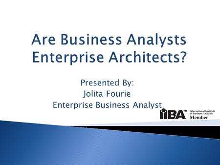 Are Business Analysts Enterprise Architects?