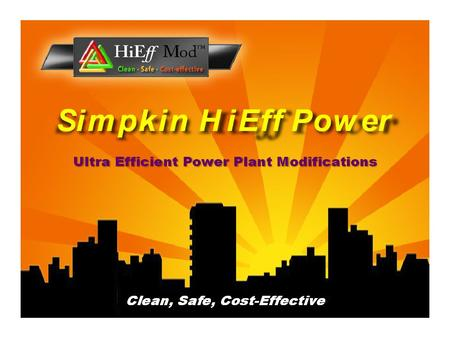 High Efficiency UTILITY RESCUE THE MEANS TO ABUNDANT SAFE CLEAN POWER.