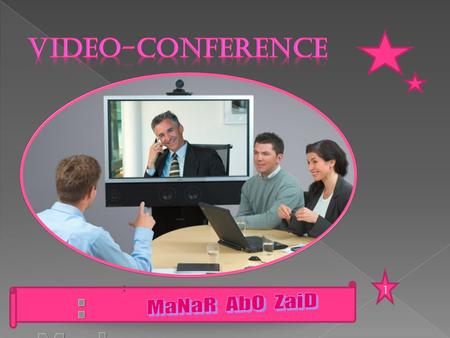 Video-conference 1 : : Made By MaNaR AbO ZaiD.