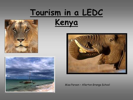 tourism in ledcs Tourism multiplier effect tourism not only creates jobs in the tertiary sector, it also encourages growth in the primary and secondary sectors of industry.