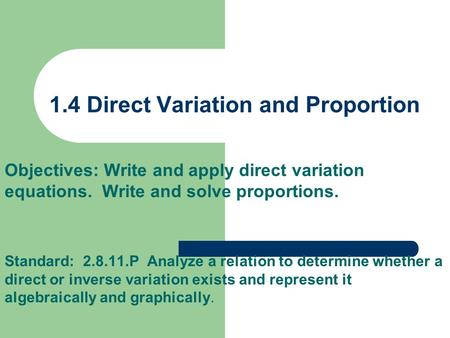 1.4 Direct Variation and Proportion