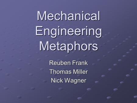 Engineering Good: How Engineering Metaphors Help us to Understand the Moral Life and Change Society