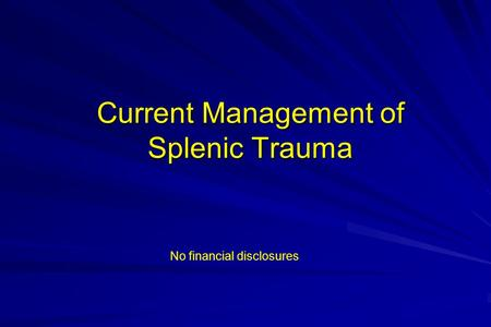 Current Management of Splenic Trauma