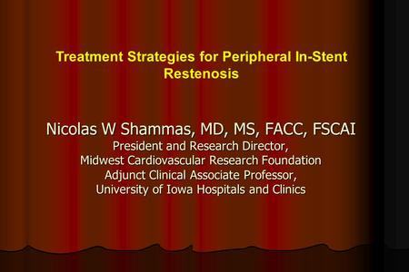 Treatment Strategies for Peripheral In-Stent Restenosis