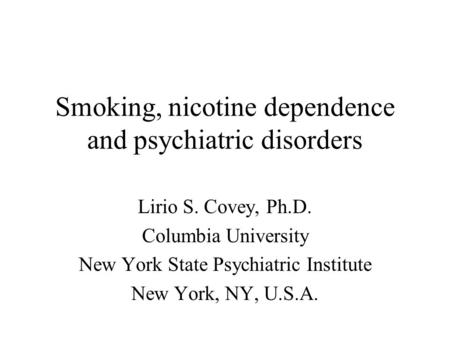 Smoking, nicotine dependence and psychiatric disorders