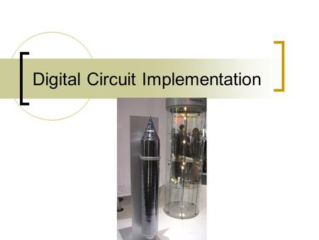 Digital Circuit Implementation. Wafers and Chips  Integrated circuit (IC) chips are manufactured on silicon wafers  Transistors are placed on the wafers.