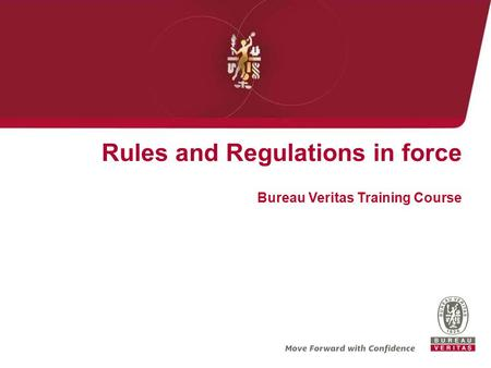 Rules and Regulations in force