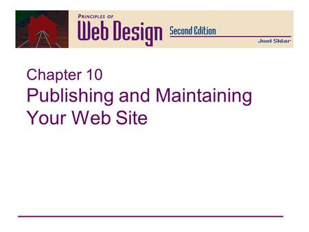 Chapter 10 Publishing and Maintaining Your Web Site.