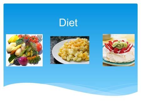 Diet. Good or Outstanding Progress GOOD PROGRESSOUTSTANDING PROGRESSS.