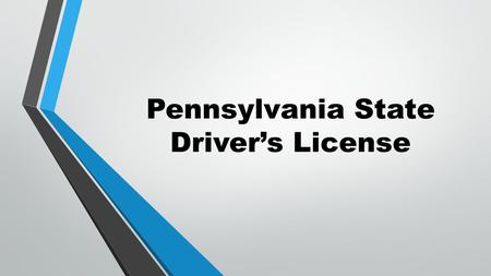 Pennsylvania State Driver's License. Who Needs a PA Driver's License?