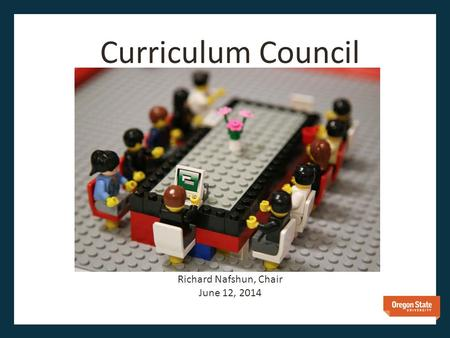 Curriculum Council Richard Nafshun, Chair June 12, 2014.