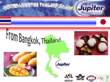 ** Jupiter Logistics Thailand Co.,Ltd ** - Company Profile - - Company Profile - 1. Commencement of Operation in September 1989, under company name Jet.