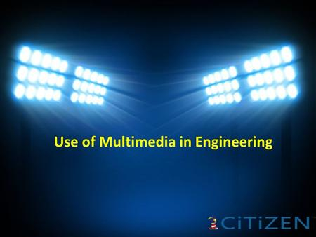 Use of Multimedia in Engineering. Mechatronics engineering is based on the combination from three basic engineering field that is mechaninal, electronics.