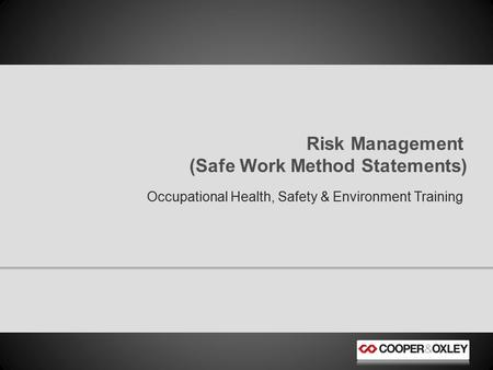 Risk Management (Safe Work Method Statements)