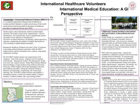 Introduction: International Healthcare Volunteers (IHCV) is a nonprofit organization that provides healthcare to women and their families in under-served.