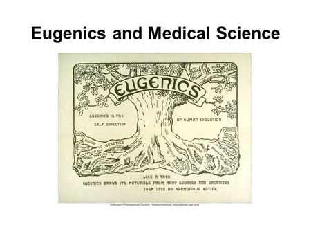 Eugenics and Medical Science