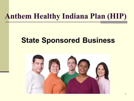 Anthem Healthy Indiana Plan (HIP)