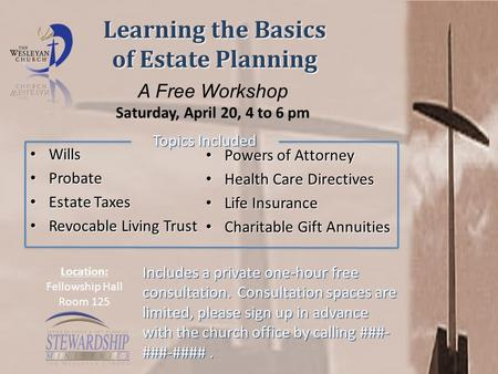 Learning the Basics of Estate Planning Wills Wills Probate Probate Estate Taxes Estate Taxes Revocable Living Trust Revocable Living Trust Powers of Attorney.